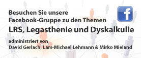 Facebook-Gruppe zu LRS, Legasthenie und Dyskalkulie