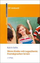 """Titelbild: """"Wenn Kinder mit Legasthenie Fremdsprachen lernen"""""""